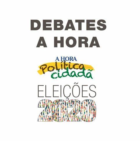 Debate A Hora – Eleições 2020 (Progresso)