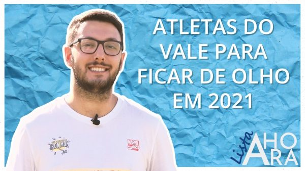 JOGADORES DO VALE PARA FICAR DE OLHO EM 2021, por Caetano Pretto – Lista A Hora #5