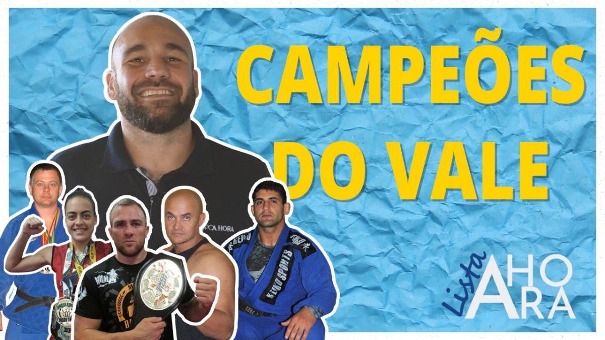 CAMPEÕES DO VALE, por Juliano Petry – Lista A Hora #9